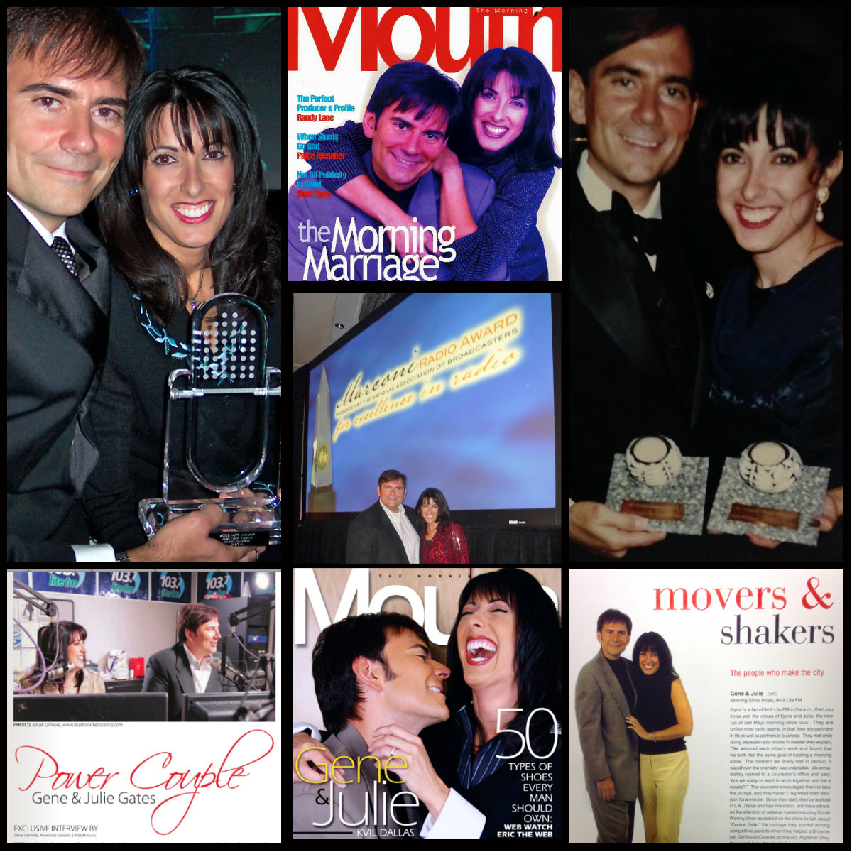 "The Gene & Julie Show has received several accolades including Marconi Award nominations, industry magazine cover stories, and ""Favorite Personalities"" awards within their markets."